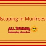 Landscaping in Murfreesboro