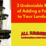 3 Undeniable Benefits of Adding a Fountain to Your Landscaping